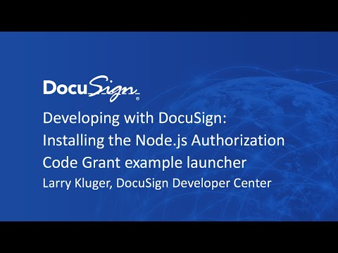 Developing with DocuSign: Installing the Node.js Authorization Code Grant Example Launcher