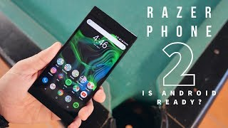 Razer Phone 2 After 3 Months - Gaming Ahead Of Its Time?