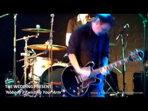 The Wedding Present - 'Nobody's Twisting Your Arm' (Live) Holmfirth