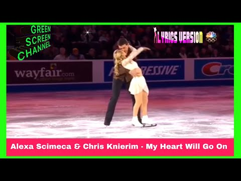 Alexa Scimeca & Chris Knierim - My Heart Will Go On LIRIK MUSIK GREEN SCREEN