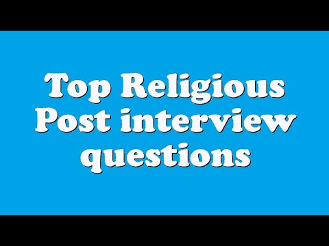 Top Religious Post interview questions