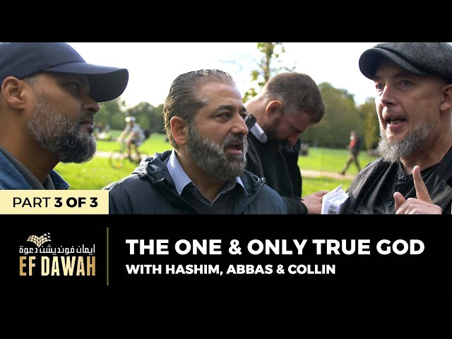 The One & Only True God   Pt 3 of 3   Hashim, Abbas & Collin