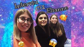 Interviu cu Elianne