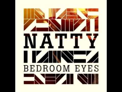 bedroom eyes roots manuva remix natty - Natty Bedroom Eyes Song