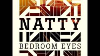 Bedroom Eyes (Roots Manuva Remix) - Natty