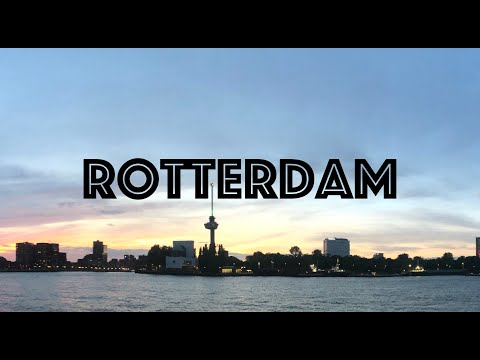 Rotterdam Holiday 2020 | Travel guide | Best Places in the Netherlands