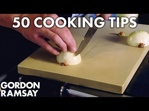 50 Cooking Tips With Gordon Ramsay | Part One