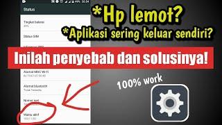 Cara Mengatasi Hp Lemot Di semua Hp android 100% Work.