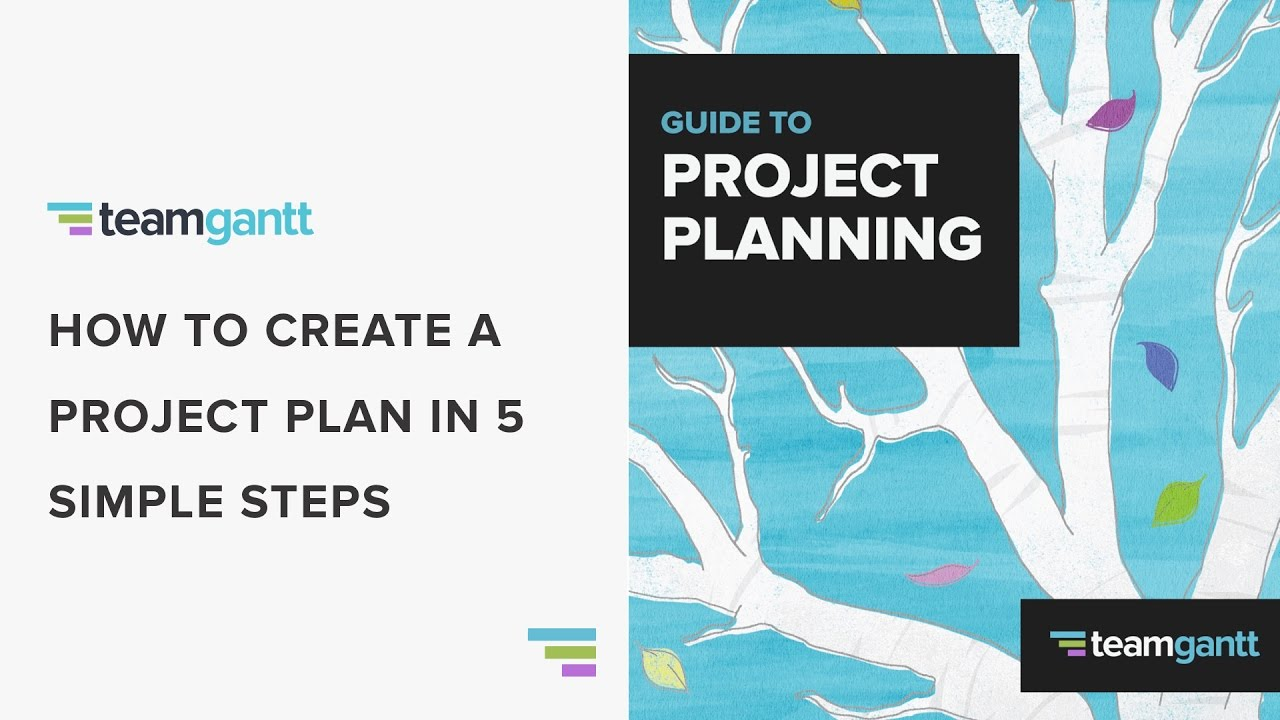 How To Create A Project Plan In 5 Easy Steps Youtube