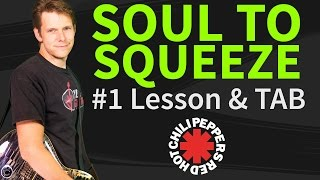 Guitar lesson & TAB: How to play Soul to Squeeze 1/2 by Red Hot Chili Peppers- intro&PreVerse