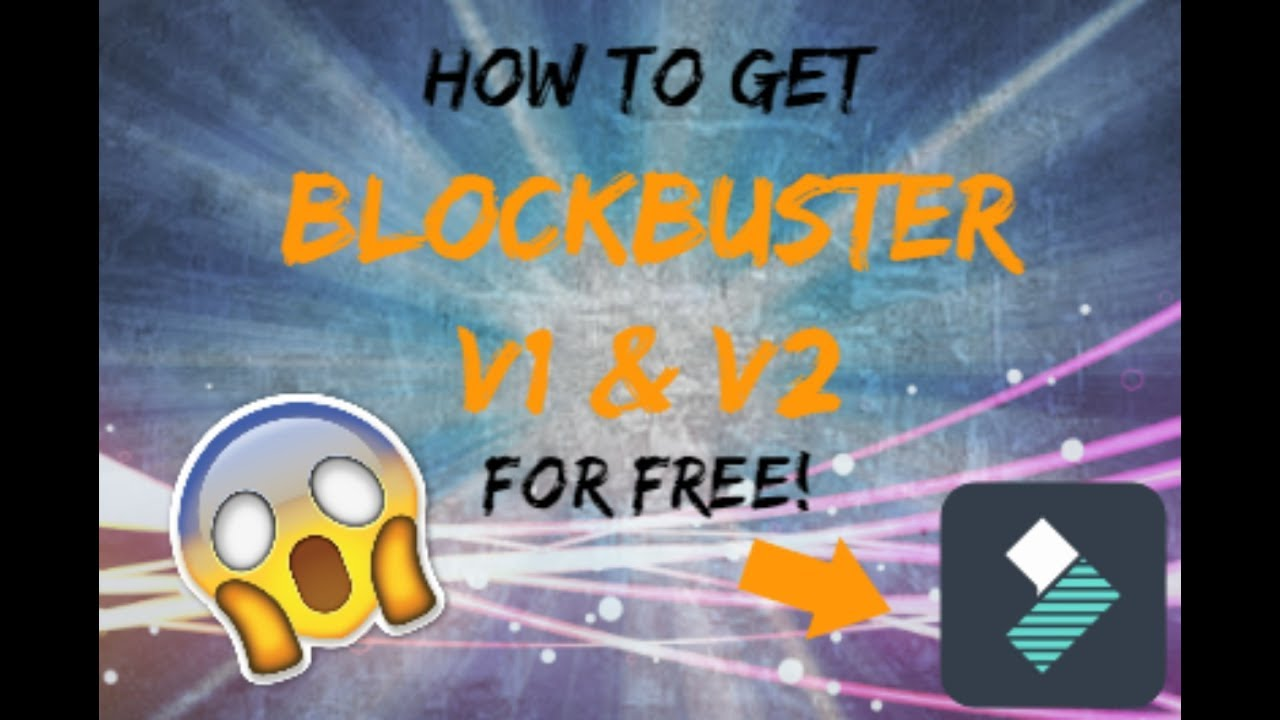 blockbuster collection filmora effects store free download