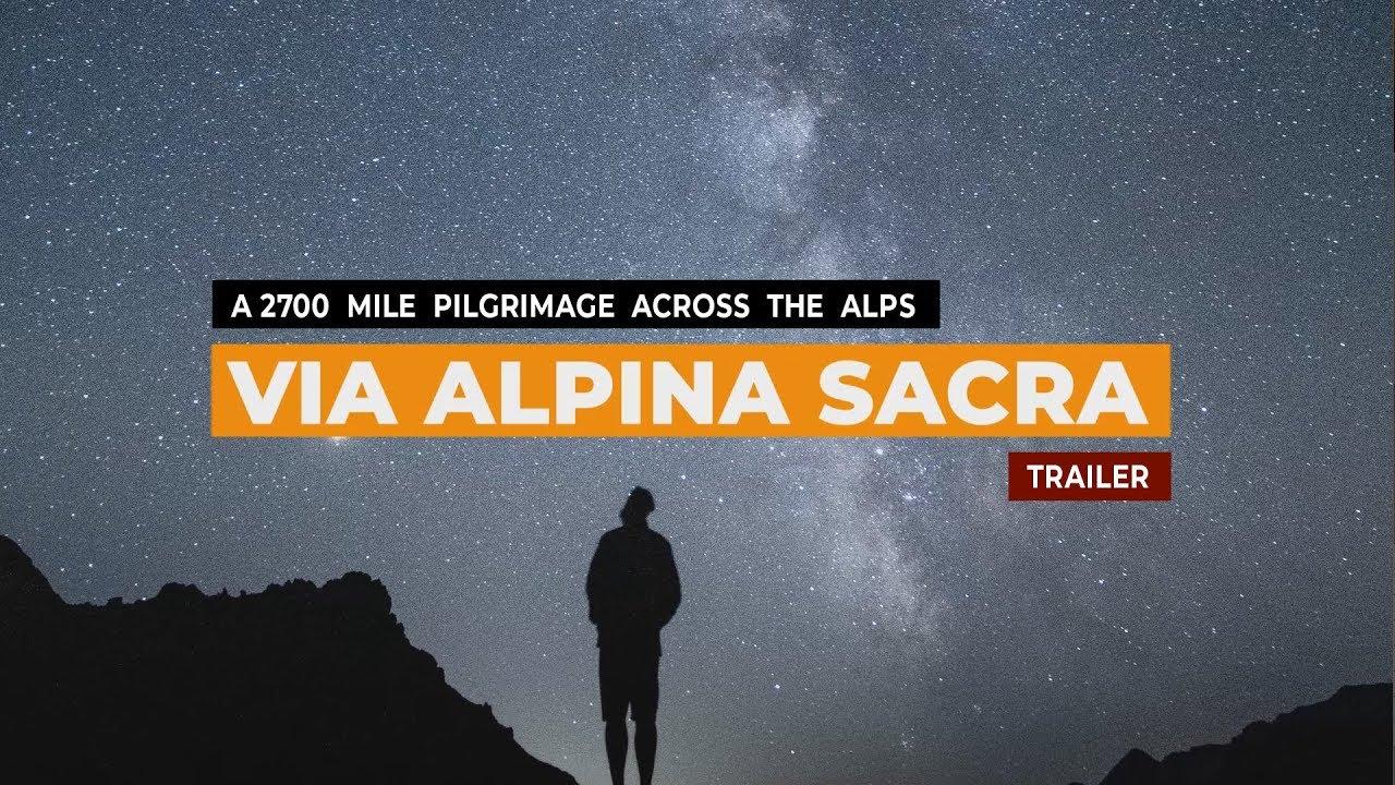 The longest, hardest, most epic pilgrimage across the Alps - Via Alpina Sacra