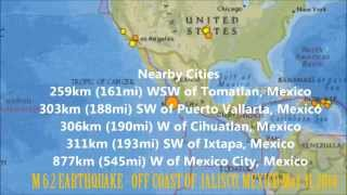 M 6.2 EARTHQUAKE - OFF COAST OF JALISCO, MEXICO - May 31, 2014