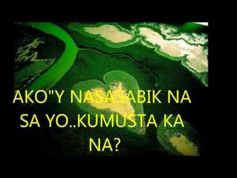 KUMUSTA KA BY: REY VALERA (WITH LYRICS)