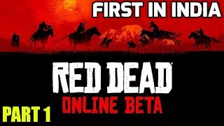 Red Dead Redemption 2 Online | FIRST IN INDIA | Gameplay Part 1