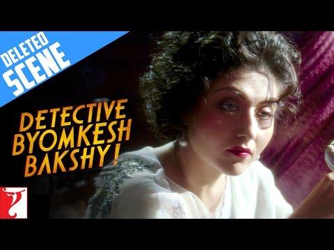 Deleted Scene:2 | Detective Byomkesh Bakshy | Sushant Singh Rajput