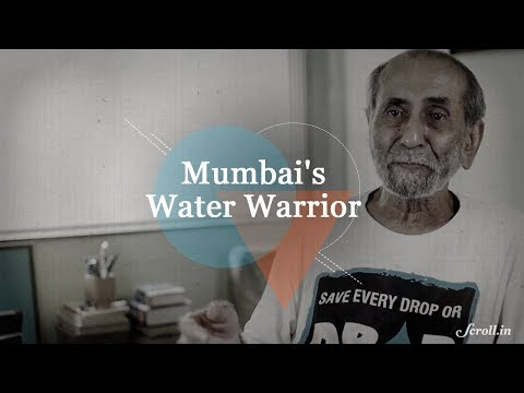 The Incredible Story of Mumbai's Water Warrior, Aabid Surti