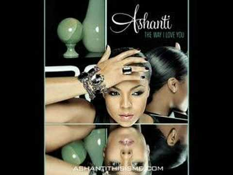 "Ashanti ""The Way That I Love You"""
