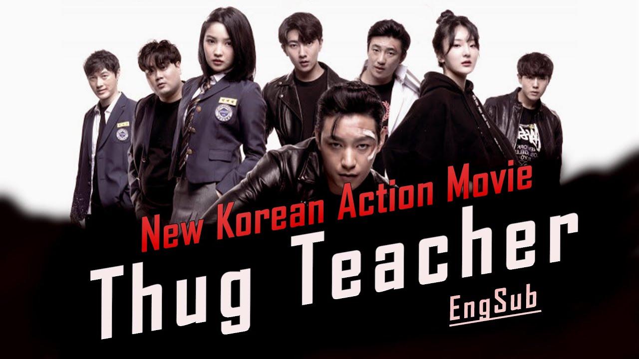 Download Korean Action Movie - 'THUG TEACHER' Full Movie [EngSub]