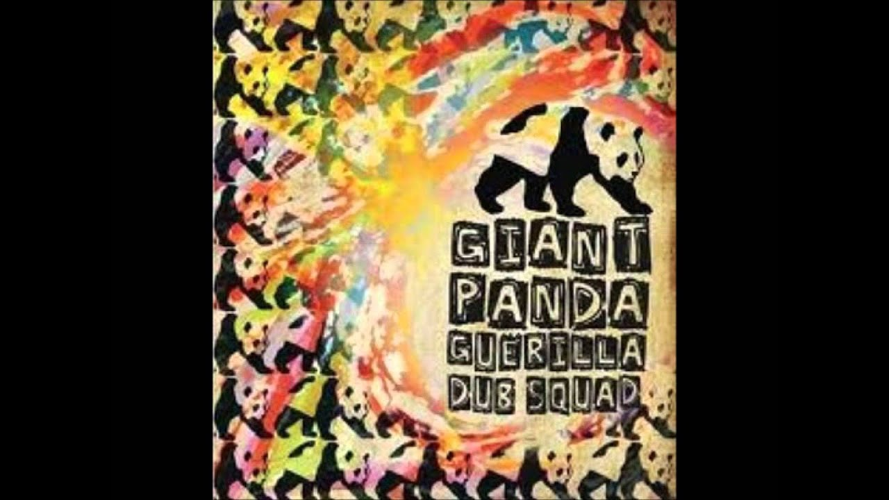 Giant Panda Guerilla Dub Squad - Easy Wind (Grateful Dead ...