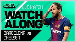 Barcelona vs Chelsea LIVE Stream Watchalong | Champions League