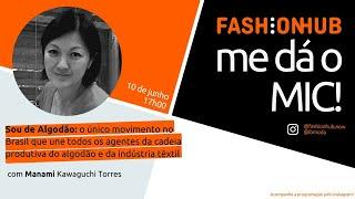 FashionHUB - #medáoMIC! | #20: Manami Kawaguchi Torres