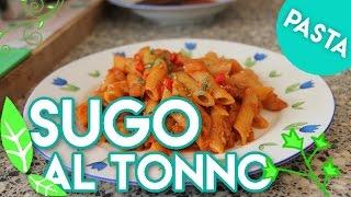 SUGO al TONNO (ricetta tipica PASTA) #30.