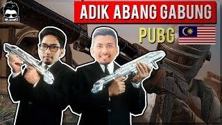 ADIK ABANG GABUNG BERENTAP PUBG MALAYSIA