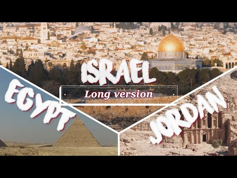 Holy Land Tour Egypt Jordan Israel 2020 (Long Version)