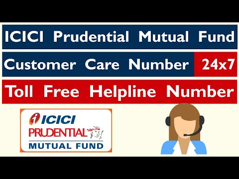ICICI Prudential Mutual Fund Customer Care Number | 24x7 Toll Free Helpline Contact Number