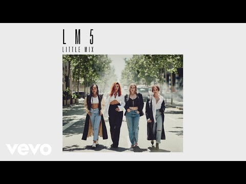 "Little Mix – ""The Cure"""