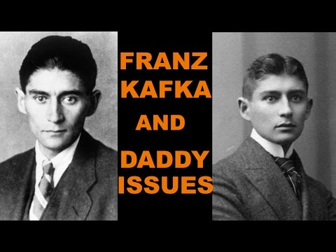 FRANZ KAFKA AND DADDY ISSUES