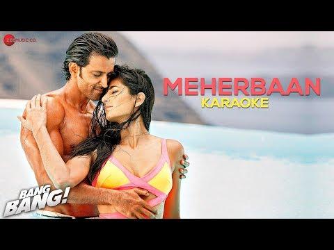 Meherbaan  - Karaoke + Lyrics (Instrumental) | BANG BANG! | feat Hrithik Roshan & Katrina Kaif