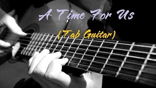 A time for us Tab Guitar (Romeo and Juliet)