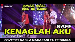 Kenanglah Aku Naff Cover By Nabila Maharani Ft Tri Suaka
