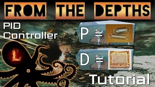 PID Controller Tutorial - From the Depths
