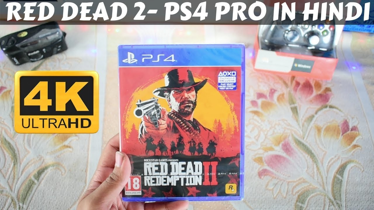 Red Dead Redemption 2 Unboxing -PS4 PRO(4K) Gameplay In Hindi