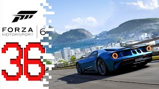 Forza Motorsport 6 - EP36 - NOT RIO!!!