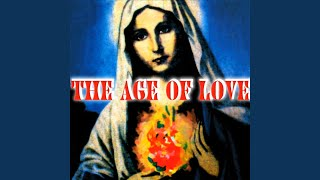 The Age Of Love Original Vocal
