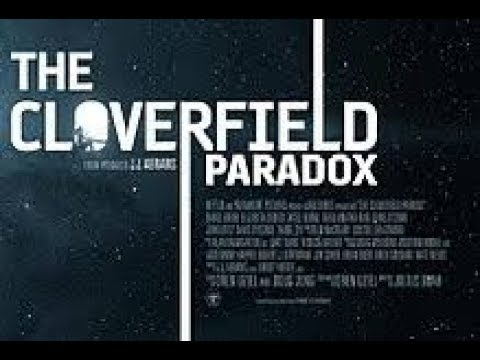 The Cloverfield Paradox Full online Review