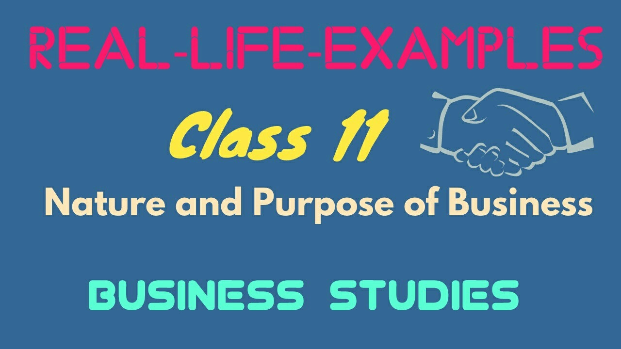 Nature and purpose of business class 11 youtube nature and purpose of business class 11 malvernweather Gallery