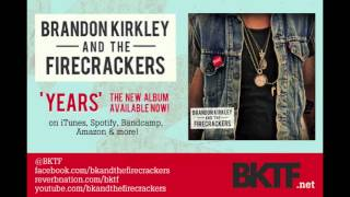 Love, American Style - Brandon Kirkley And The Firecrackers (bktf)
