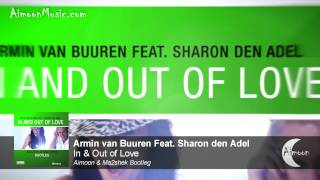 Armin van Buuren feat. Sharon den Adel - In & Out of Love (Aimoon & Ma2shek Bootleg)