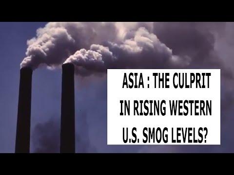 Asia : The Culprit in Rising Western U.S. Smog Levels?