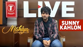 Live With Sunny Kahlon Mahiya Latest Punjabi Songs 2019