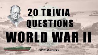 20 Trivia Questions (World War 2) No. 1