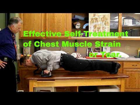 Effective Self-Treatment of Chest Muscle Strain or Tear.