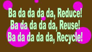 Sara O'Brien and The Community Rocks! Kids - Reduce, Reuse, Recycle (lyrics)