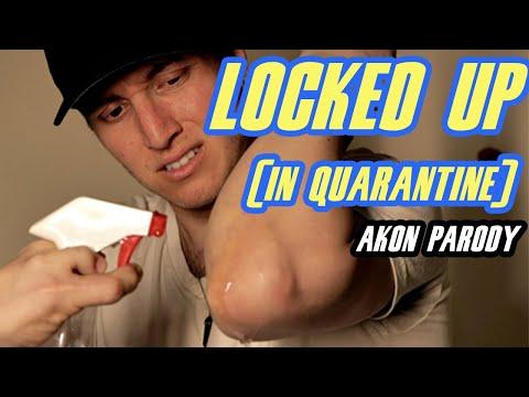 Akon - Locked Up (Inside Quarantine) Parody by Zak