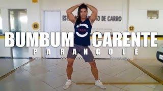 Bumbum Carente - Parangolé | Coreografia | Irtylo Santos